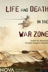 Life and Death in the War Zone