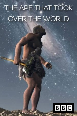 The Ape That Took Over The World