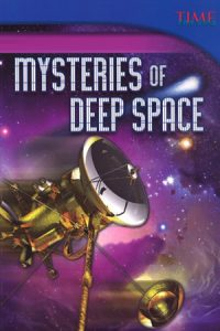 Mysteries of Deep Space