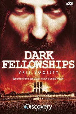 Dark Fellowships: Vril Society, The Nazi Cult