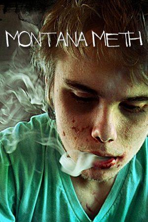 Montana Meth
