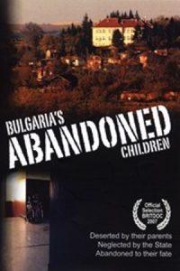 Bulgaria's Abandoned Children