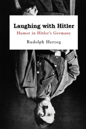 Laughing With Hitler