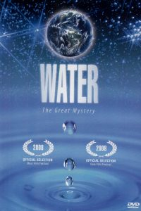 Water – The Great Mystery