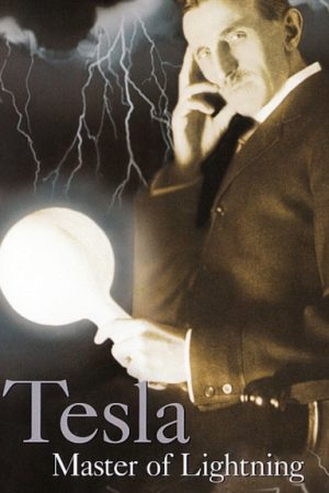 Tesla – Master of Lightning