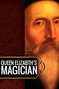 Queen Elizabeth's Magician