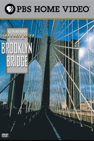 The Brooklyn Bridge: A Documentary