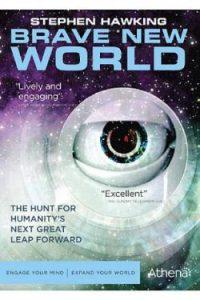 Brave New World with Stephen Hawking