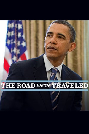 Obama: The Road We've Traveled