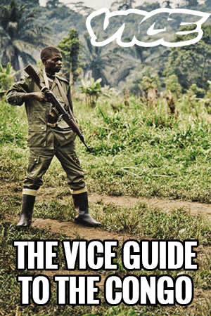 The Vice Guide to The Congo
