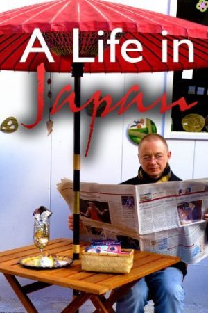 A Life in Japan
