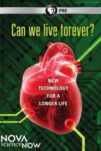 NOVA: Can We Live Forever?