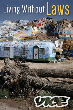 Living Without Laws: Slab City, USA