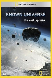 Known Universe: The Most Explosive