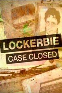 Lockerbie: Case Closed