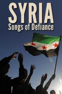 Syria: Songs of Defiance