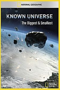 Known Universe: The Biggest and Smallest