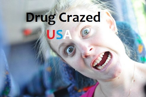 Drug Crazed – USA