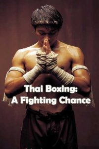 Thai Boxing: A Fighting Chance