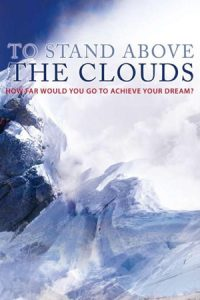 To Stand Above The Clouds