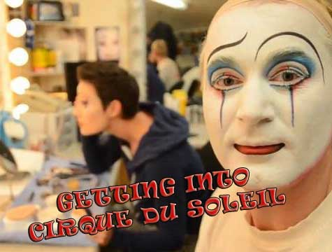 Getting into Cirque Du Soleil