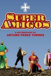 Super Amigos