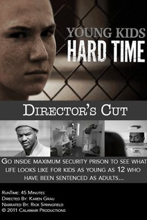 Young Kids, Hard Time (Director's Cut)