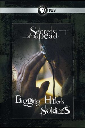 Bugging Hitler's Soldiers