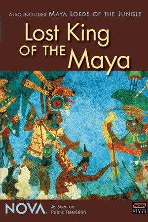 Lost King of the Maya
