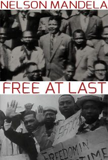 Nelson Mandela: Free At Last