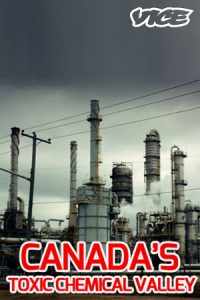 Canada's Toxic Chemical Valley