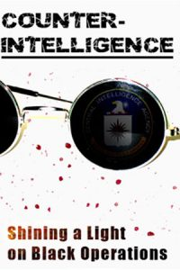 Counter-intelligence: Shining a Light on Black Operations