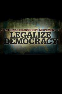 Legalize Democracy