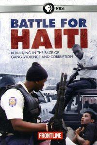 The Battle For Haiti