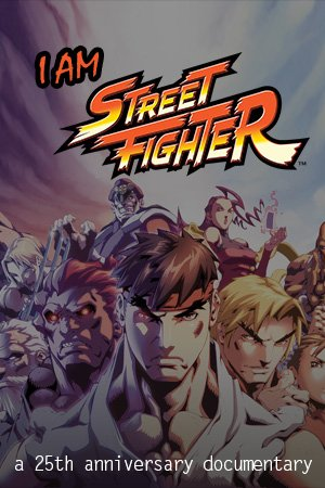I Am Street Fighter