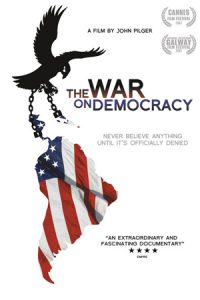 The War on Democracy