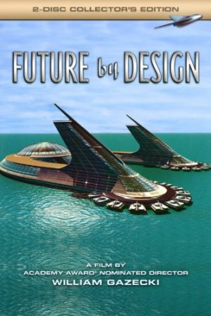 The Venus Project: Future By Design