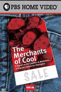 Merchants of Cool