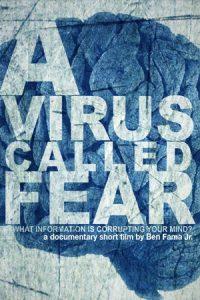 A Virus Called Fear