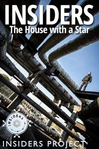 Insiders: The House with a Star