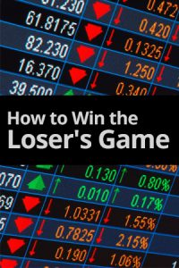 How to Win the Loser's Game