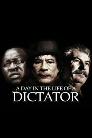 A Day in the Life of a Dictator