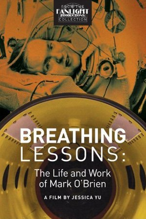 Breathing Lessons: The Life and Work of Mark O'Brien