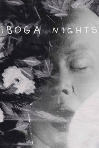 Iboga Nights