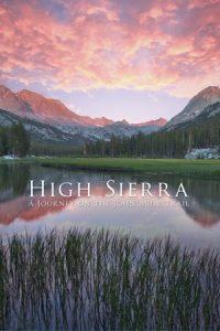 High Sierra: A Journey on the John Muir Trail