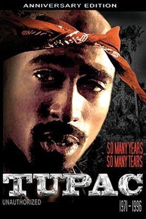 Tupac: So Many Years, So Many Tears