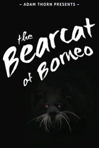 The Bearcat of Borneo