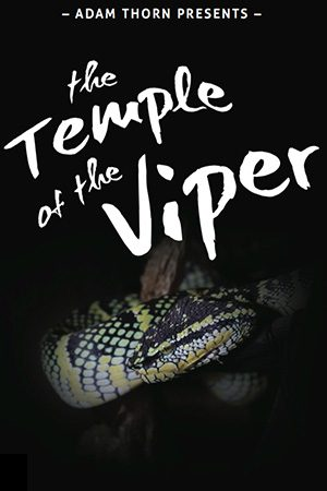 Adam Thorn Presents: The Temple of the Viper