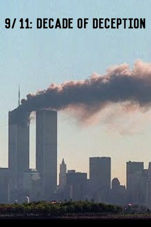 9/11: Decade of Deception