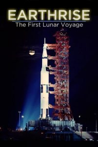 EARTHRISE: The First Lunar Voyage